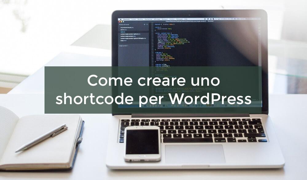 Come creare uno shortcode per WordPress