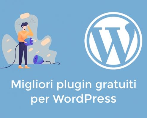 Migliori Plugin Gratuiti per WordPress