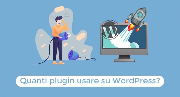 Quanti Plugin usare su WordPress