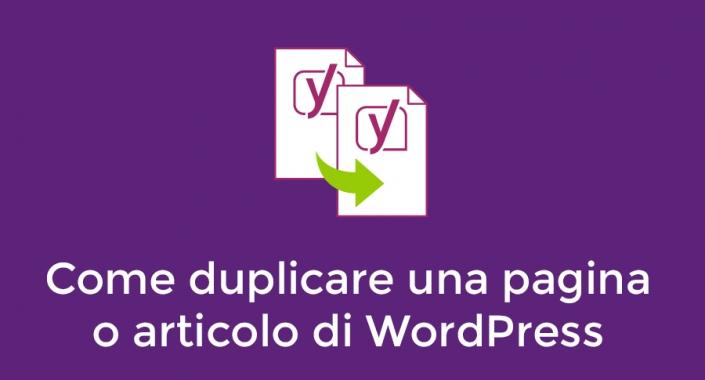 Come duplicare una pagina o articolo di Wordpress